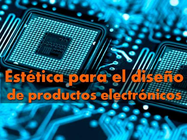 Estética-para-el-diseño-de-productos-electrónicos